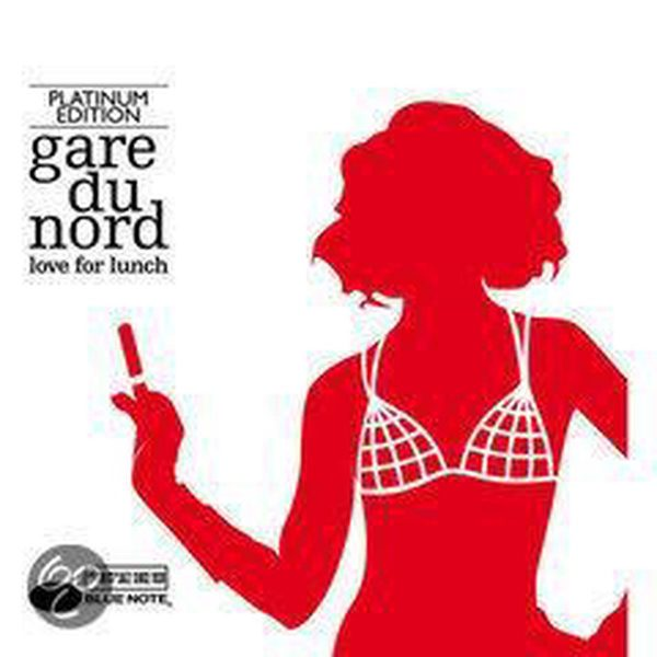 Love_for_Lunch_(Platinum_Edition)_Gare_du_Nord